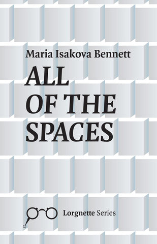 All of the Spaces by Maria Isakova Bennett