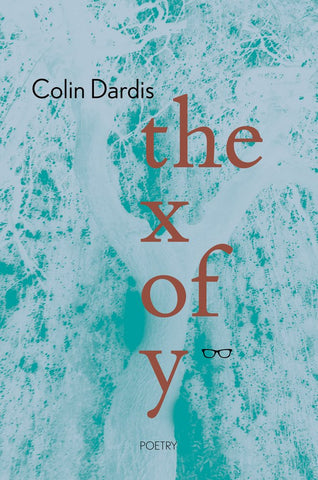 the x of y by Colin Dardis