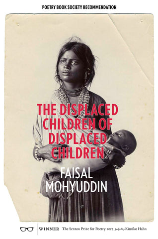 The Displaced Children of Displaced Children by Faisal Mohyuddin <br><b> PBS Recommendation Summer 2018 </b></br>