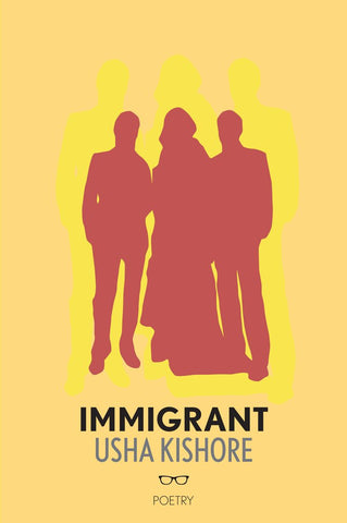 Immigrant by Usha Kishore