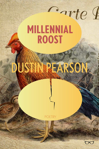 Millennial Roost by Dustin Pearson