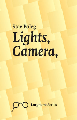 Lights, Camera, by Stav Poleg