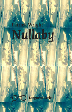 Nullaby by Patrick Wright