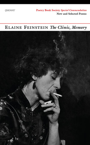 The Clinic, Memory: New and Selected Poems by Elaine Feinstein   Spring Recommendation