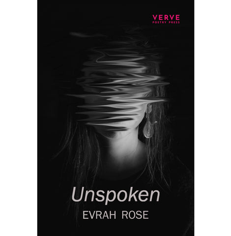 Unspoken by Evrah Rose