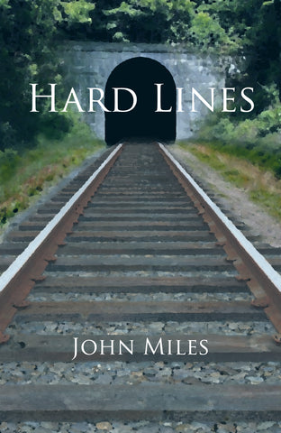 Hard Lines by John Miles