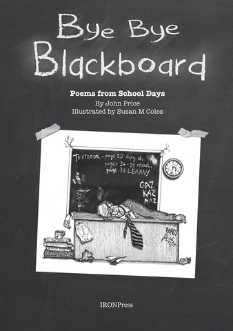 Bye Bye Blackboard by John Price