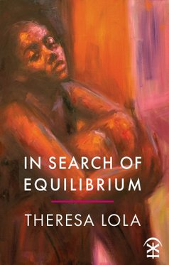 In Search of Equilibrium by Theresa Lola
