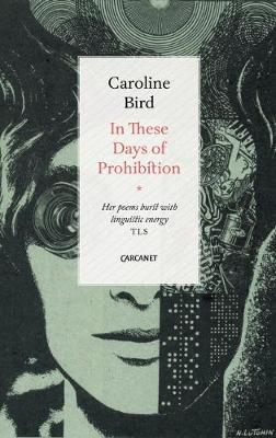 In These Days of Prohibition by Caroline Bird