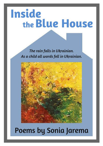 Inside the Blue House by Sonia Jarema