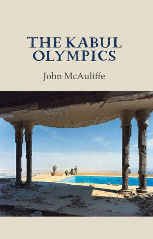 The Kabul Olympics by John McAuliffe