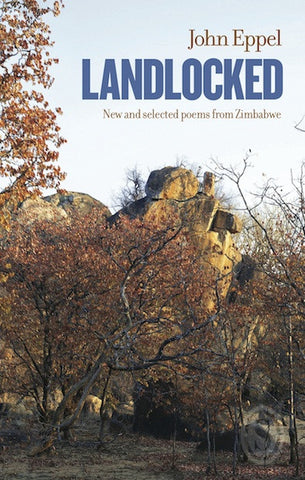Landlocked by John Eppel