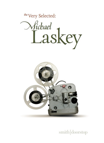 The Very Selected: Michael Laskey