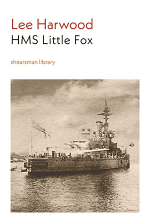 HMS Little Fox by Lee Harwood
