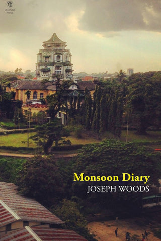 Monsoon Diary by Joseph Woods