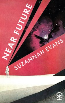 Near Future by Suzannah Evans