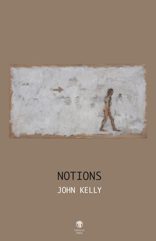 Notions by John Kelly