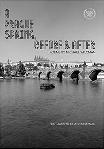 A Prague Spring, Before & After by Michael Salcman