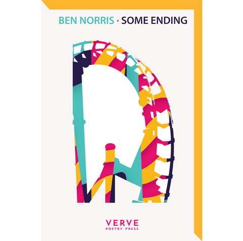Some Ending by Ben Norris