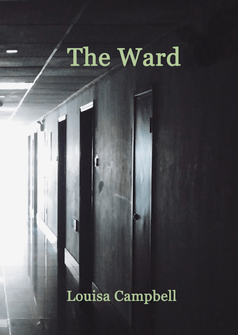 The Ward by Louisa Campbell