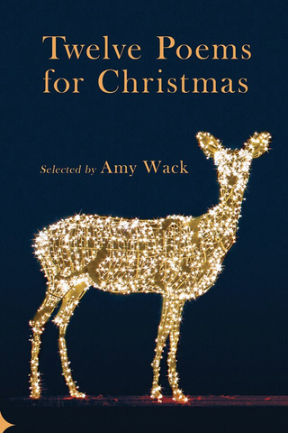 Twelve Poems for Christmas