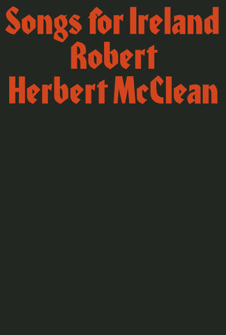 Songs for Ireland by Robert Herbert McClean