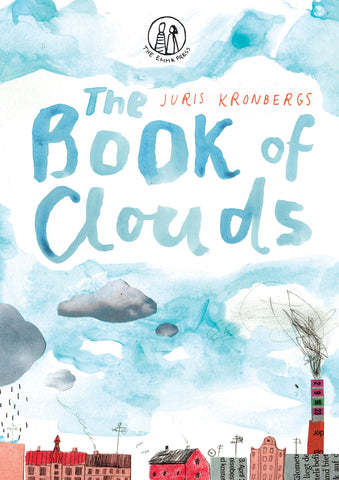The Book of Clouds: Poems for Children by Juris Kronbergs