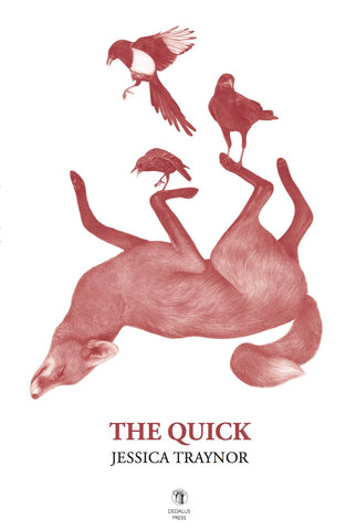 The Quick by Jessica Traynor