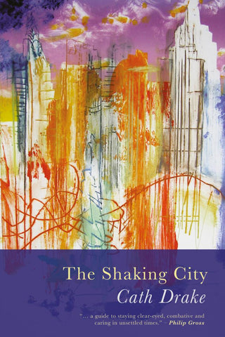 The Shaking City by Cath Drake