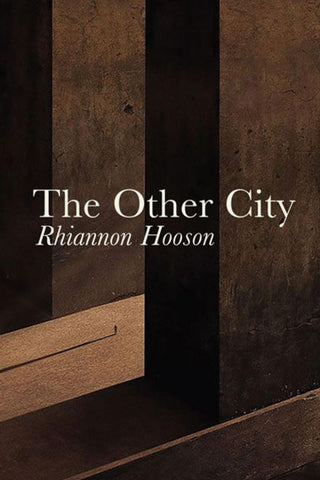 The Other City by Rhiannon Hooson