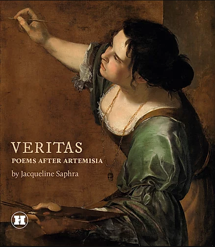 Veritas: Poems after Artemisia by Jacqueline Saphra