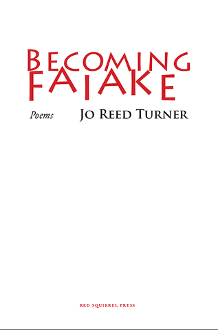 Becoming Faiake by Jo Reed Turner