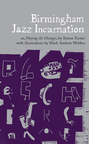 Birmingham Jazz Incarnation by Simon Turner