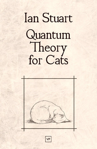 Quantum Theory for Cats by Ian Stuart