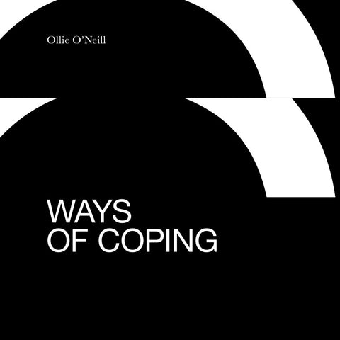 Ways of Coping by Ollie O'Neill