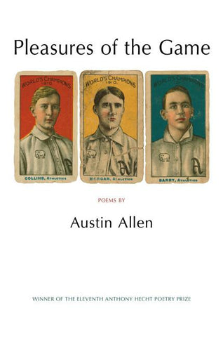 Pleasures of the Game by Austin Allen