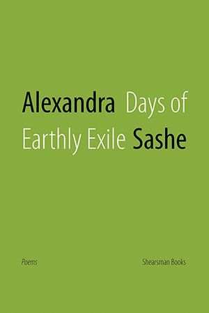Days of Earthly Exile by Alexandra Sashe PRE-ORDER