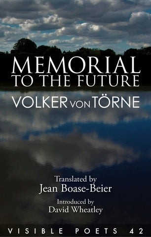 Memorial to the Future by Volker von Torne, trans. Jean Boase-Beier