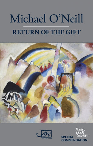 Return of the Gift by Michael O'Neill <b> PBS Special Commendation Summer 2018 <br></b>