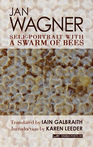 Self-Portrait with a Swarm of Bees by Jan Wagner, translated by Iain Galbraith