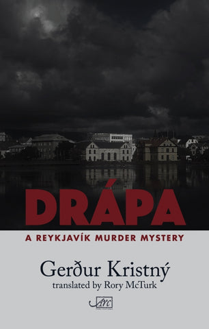 Drapa by Gerður Kristný, translated by Rory McTurk