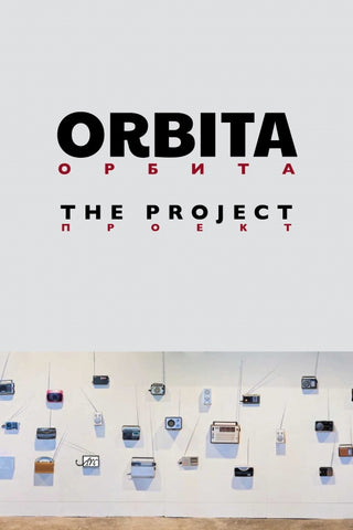 Orbita: The Project, Translated by Kevin M. F. Platt