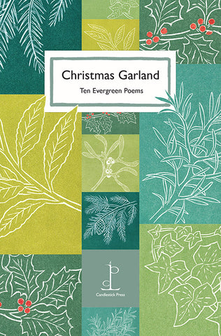 Christmas Garland: Ten Evergreen Poems