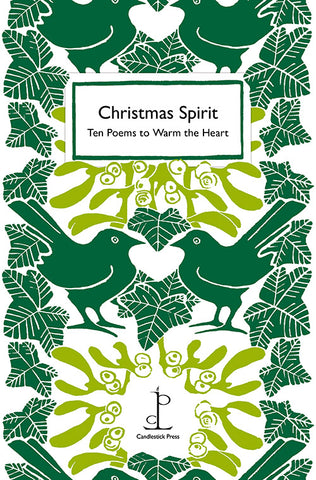 Christmas Spirit: Ten Poems to Warm the Heart