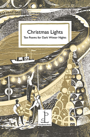 Christmas Lights: Ten Poems for Dark Winter Nights