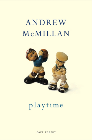 Playtime by Andrew McMillan<br><b>PBS Autumn Recommendation 2018</b>