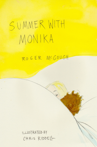 Summer with Monika by Roger McGough, illus. by Chris Riddell