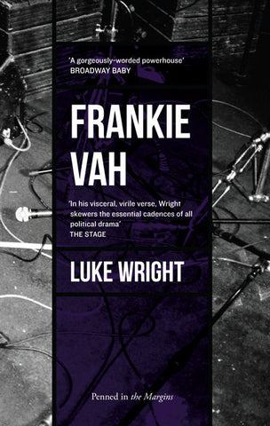 Frankie Vah by Luke Wright