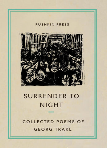 Surrender to Night. Collected Poems of Georg Trakl