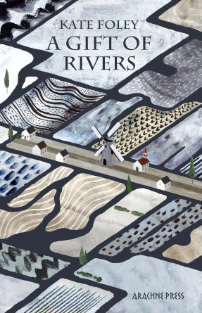 A Gift of Rivers by Kate Foley